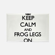 Keep Calm and Frog Legs ON Magnets