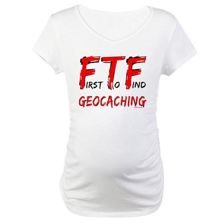 FTF Geocaching Maternity T-Shirt