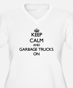 Keep Calm and Garbage Trucks ON Plus Size T-Shirt