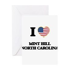 I love Mint Hill North Carolina Greeting Cards