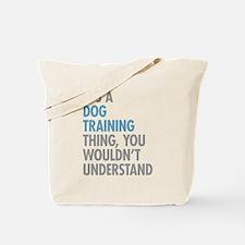 Dog Training Thing Tote Bag