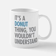 Donut Thing Mugs
