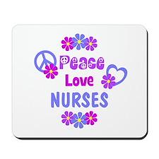 Peace Love Nurses Mousepad