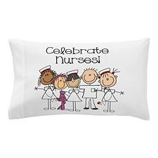 Celebrate Nurses Pillow Case