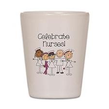 Celebrate Nurses Shot Glass