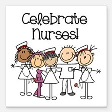 "Celebrate Nurses Square Car Magnet 3"" x 3"""
