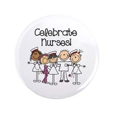 Celebrate Nurses Button
