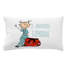 Female EMT I Save Lives Pillow Case