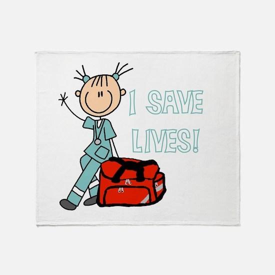 Female EMT I Save Lives Throw Blanket