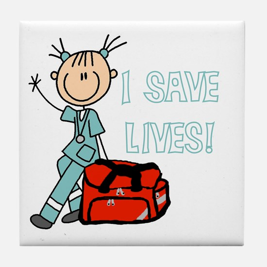 Female EMT I Save Lives Tile Coaster