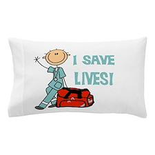 Male EMT I Save Lives Pillow Case