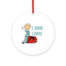 Male EMT I Save Lives Ornament (Round)