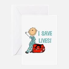 Male EMT I Save Lives Greeting Card