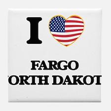 I love Fargo North Dakota Tile Coaster