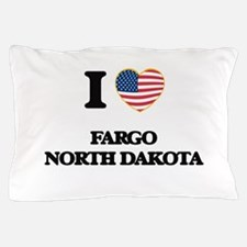 I love Fargo North Dakota Pillow Case