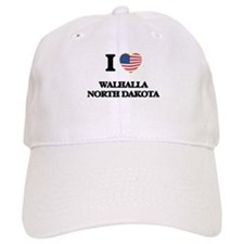 I love Walhalla North Dakota Baseball Cap