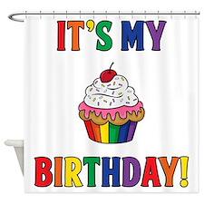 It's My Birthday! Shower Curtain