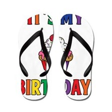 It's My Birthday! Flip Flops
