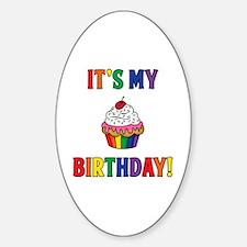 It's My Birthday! Sticker (Oval)