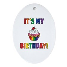 It's My Birthday! Oval Ornament