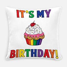 It's My Birthday! Everyday Pillow