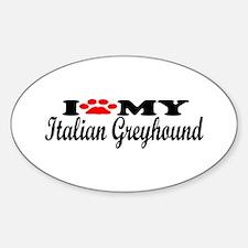 Italian Greyhound - I Love My Oval Decal