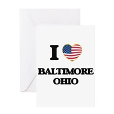 I love Baltimore Ohio Greeting Cards