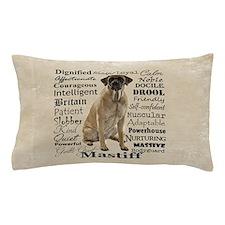 Mastiff Traits Pillow Case