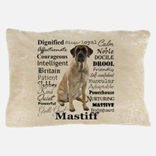 Mastiff Traits Pillow Case