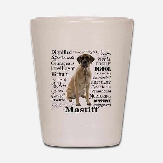 Mastiff Traits Shot Glass