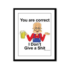 You got that right. Framed Panel Print