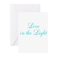 Live in Light Greeting Cards