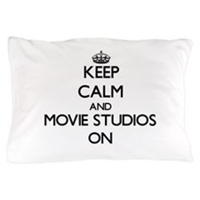 Keep Calm and Movie Studios ON Pillow Case
