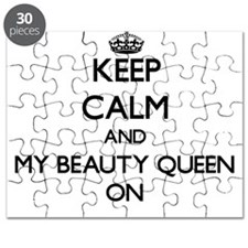Keep Calm and My Beauty Queen ON Puzzle