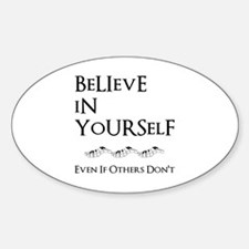 Believe In Yourself Decal
