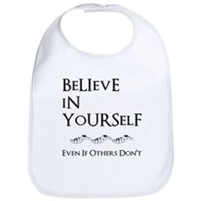 Believe In Yourself Bib