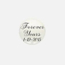 Forever Yours Personalizable Mini Button (10 pack)