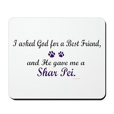 God Gave Me A Shar Pei Mousepad