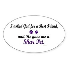 God Gave Me A Shar Pei Oval Decal