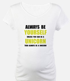 Always Be Unicorn Shirt