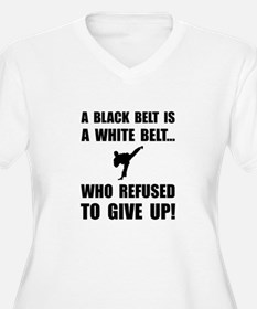Black Belt Refusal Plus Size T-Shirt