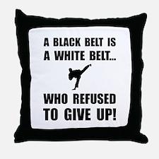 Black Belt Refusal Throw Pillow