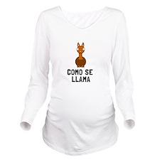 Como Se LLama Long Sleeve Maternity T-Shirt