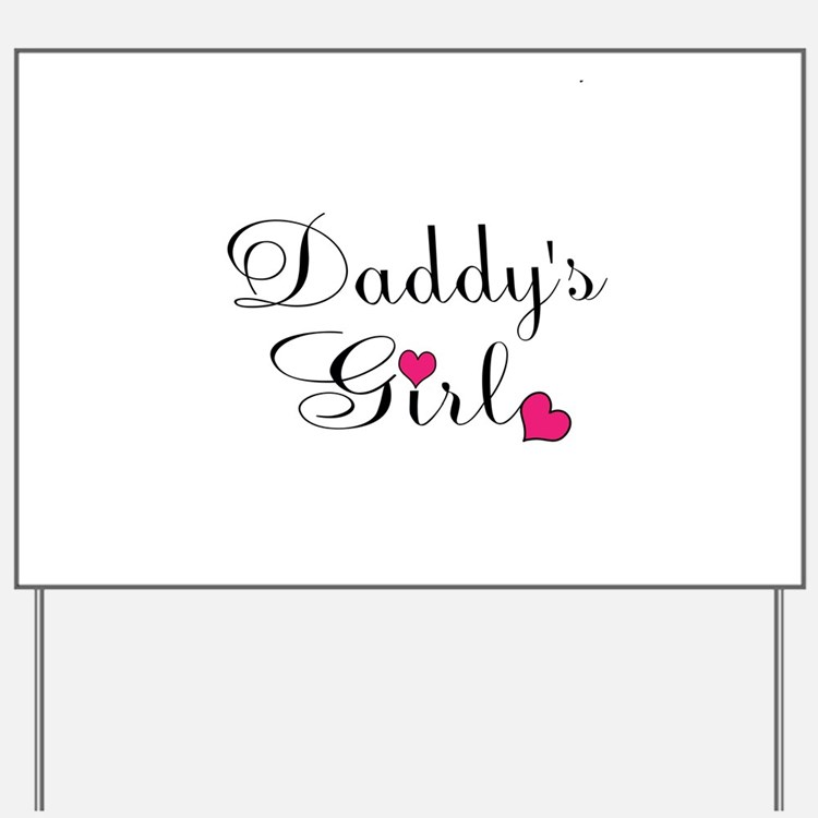 Daddys Girl Pink Hearts Yard Sign