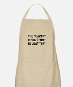 Earth Without Art Apron