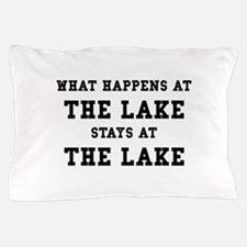 Happens At Lake Pillow Case