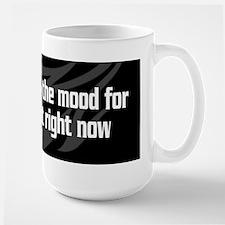 Not in the Mood for Bullshit -Large Mug