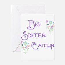 Big Sister Caitlin Greeting Cards (Pk of 10)