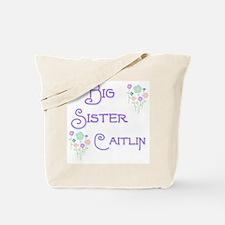 Big Sister Caitlin Tote Bag