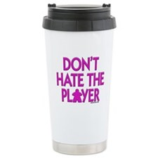 Don't Hate the Player Travel Mug
